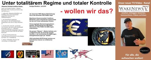 Unter Totalitärem Regime und totaler Kontrolle - wollen wir das